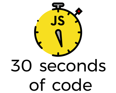 30 Seconds of Code – Collection of Useful Javascript Snippets