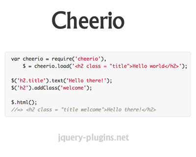 Cheerio – Fast, Flexible & Lean Implementation of Core jQuery