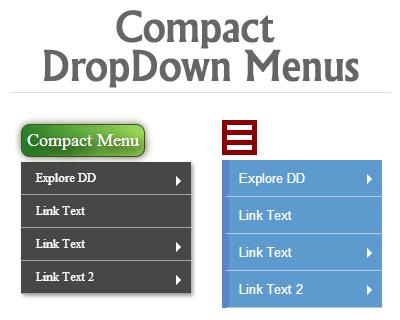 Compact Drop Down Menus