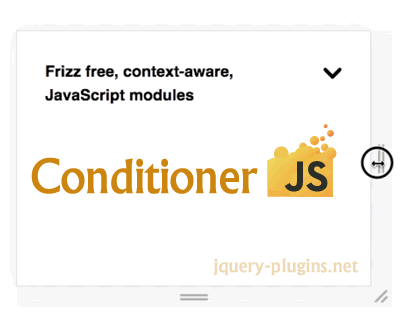 Conditioner – Frizz Free, Context-Aware, JavaScript Modules