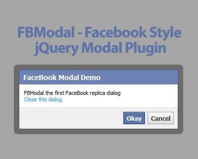 FBModal – Facebook Style jQuery Modal Plugin