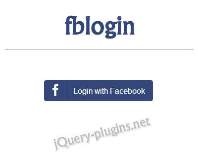 fblogin – jQuery Plugin for Adding Facebook Login to Your Web App