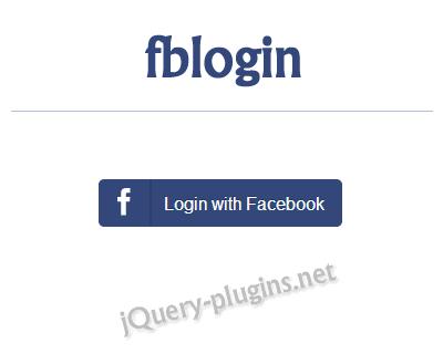 fblogin jquery plugin for adding facebook login to your web app jquery plugins. Black Bedroom Furniture Sets. Home Design Ideas