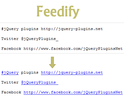 Feedify – Convert Text Into HTML Feed Like Twitter and Facebook