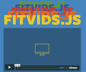 FitVids.JS - jQuery Plugin For Fluid Width Video Embeds