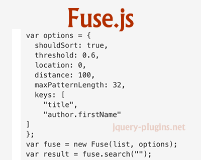 Fuse.js – Lightweight Fuzzy-Search in JavaScript
