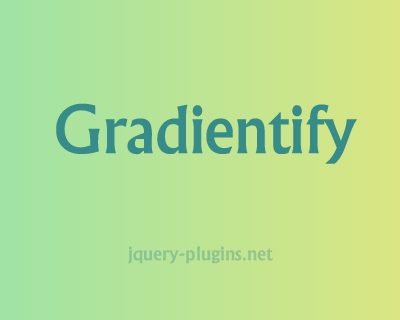 Gradientify – jQuery Plugin to Provide CSS Gradient Transitions
