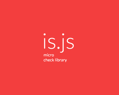 is.js – Micro Check Library