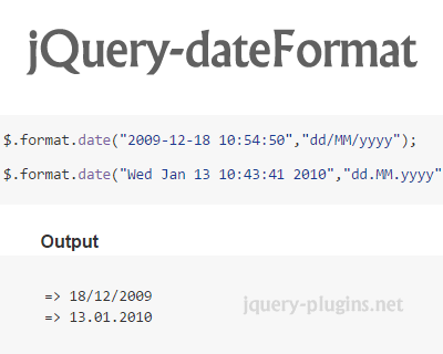 jQuery dateFormat – Lightweight jQuery Plugin to Format Date Outputs
