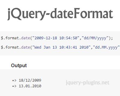 jQuery dateFormat – Lightweight jQuery Plugin to Format Date Outputs