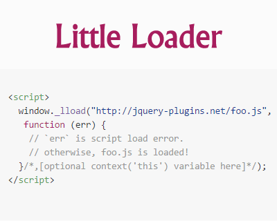 Little Loader –  Lightweight, IE8+ JavaScript Loader