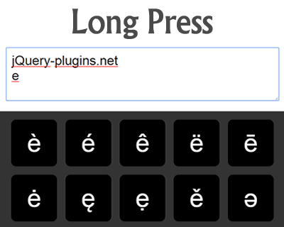 Long Press – jQuery Plugin to Press Rare Characters Like Android/iOS