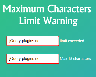 Maximum Characters Limit Exceeded Warning jQuery Plugin
