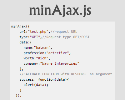 minAjax.js – Javascript Library for AJAX POST/GET Request