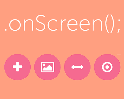 onScreen – Controlling Elements When Enter/Leave the Viewport