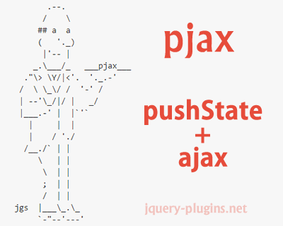 pjax – Fast Browsing Experience with pushState and Ajax