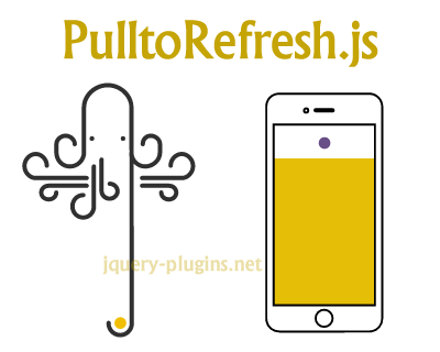 PulltoRefresh.js – Javascript Library for Pull to Refresh Feature
