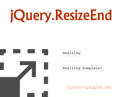 ResizeEnd – Custom jQuery Event for Window Resize-End