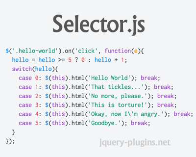 Selector – Micro JavaScript Library Replacement for jQuery