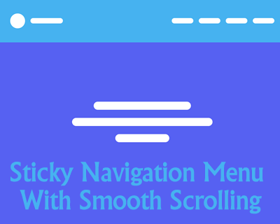 Sticky Navigation Menu With Smooth Scrolling
