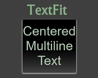 TextFit – Text Sizing / Fitting Component