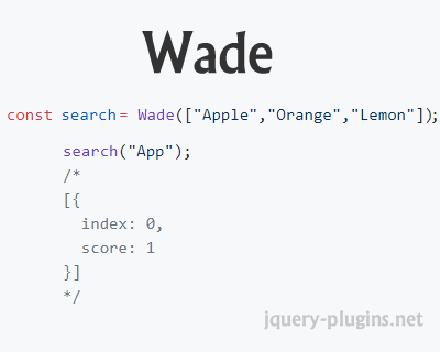 Wade – Blazing Fast, Javascript Search Library | jQuery Plugins