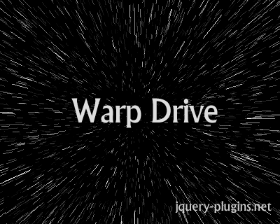 Warp Drive – Warp Drive / Starfield Effect jQuery Plugin