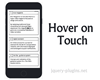 Hover on Touch – Hover Function on Mobile Devices with Javascript