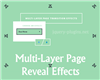 Multi-Layer Page Reveal Effects