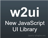 w2ui – JavaScript UI Library for Data-Driven Web Applications